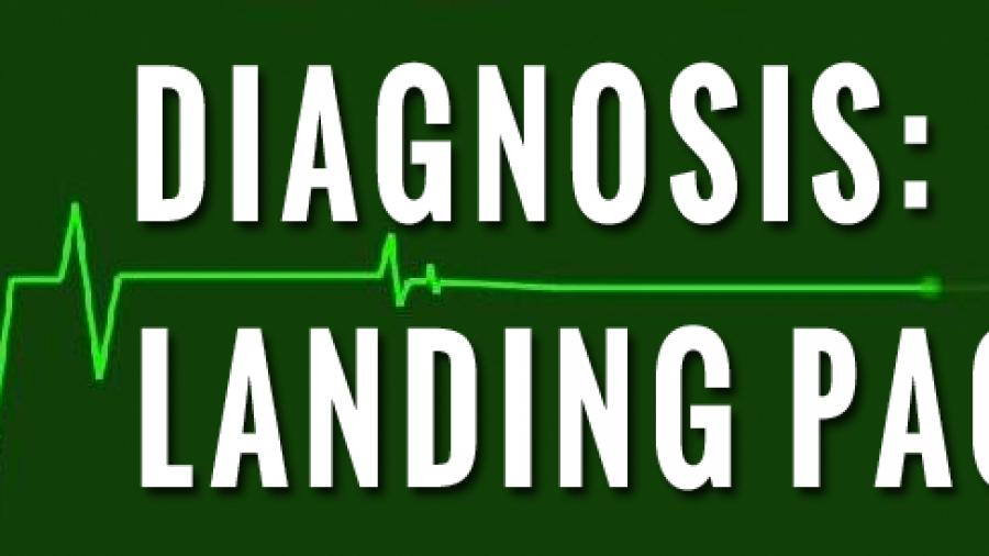Diagnosis: Landing Page