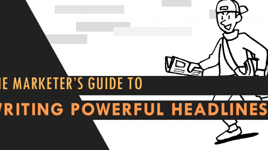The Marketer's Guide To Writing Powerful Headlines [Free Templates + Examples]