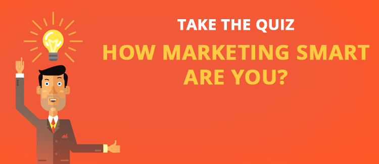 How Marketing Smart Are You? [QUIZ]