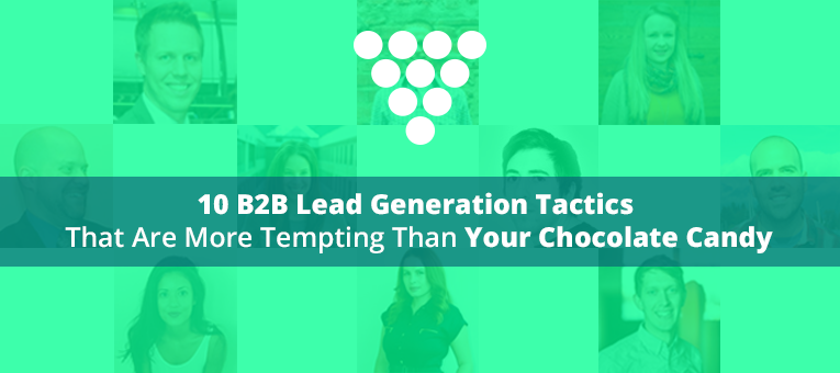 10 B2B Lead Generation Tactics Shared By Marketing Experts