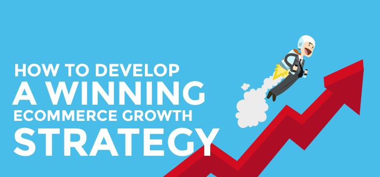 Winning ecommerce strategy