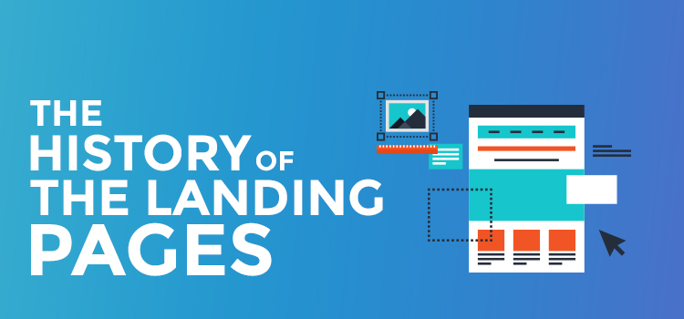 The history of the landing pages