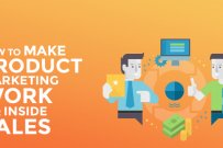 How To Make Product Marketing Work For Inside Sales