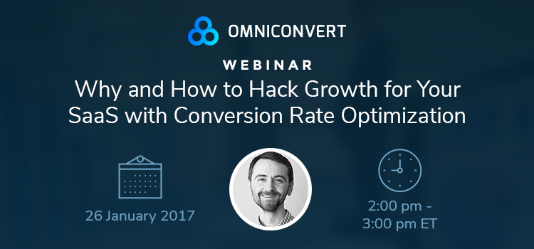 Why and How to Hack Growth for Your SaaS with Conversion Rate Optimization [Webinar]