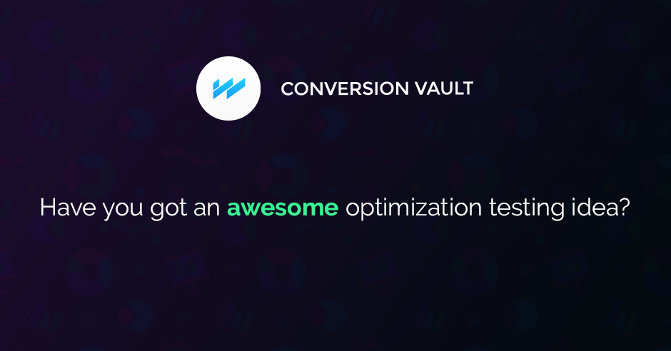 Are you an expert in CRO? You belong in the Conversion Vault