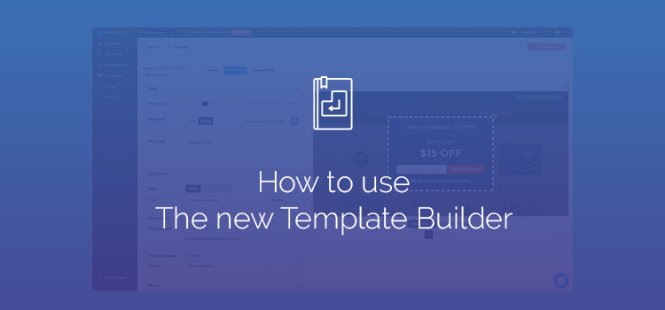 How to make overlays with the New Template Editor – No dev needed!