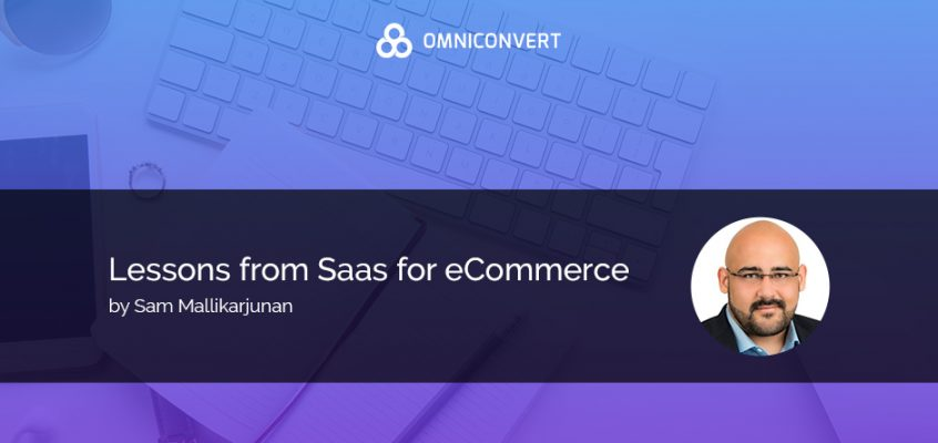 What can E-commerce companies learn from the SaaS industry