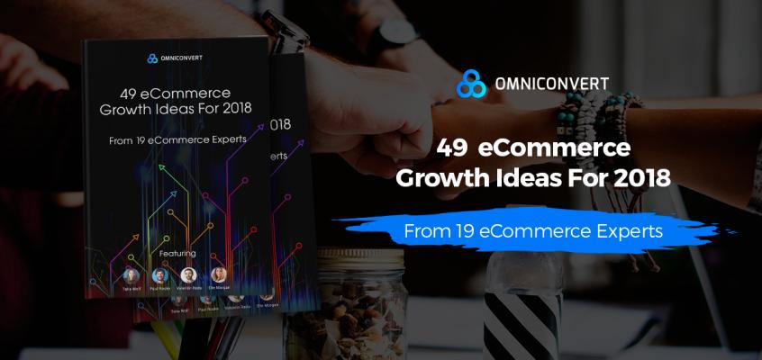 eCommerce in 2018: grow-or-die – 49 Growth ideas ebook