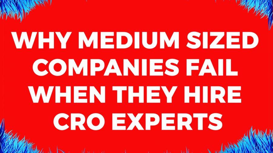 Why Do Agencies Fail when Hiring CRO experts