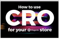 How to use Conversion Rate Optimization for your Magento store